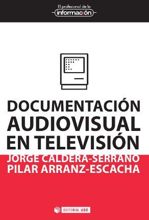 Documentación audiovisual el televisión EDITORIAL UOC (cubierta del libro)